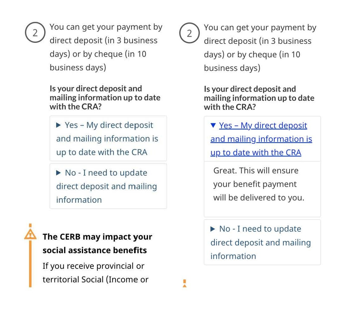 Below the question Is your direct deposit and mailing information up to date with the CRA? expand/collapse patterns offer 2 possible answers: Yes and No.The second image shows the Yes option expanded with the message, Great. This will ensure your benefit payment will be delivered to you.